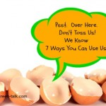 Eggshells:  Don't Toss Em.  Top 7 Uses.