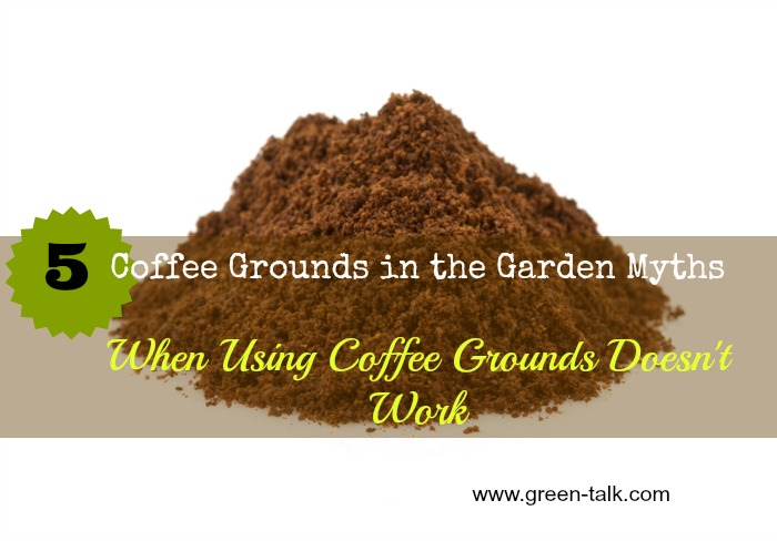 Coffee Grounds In The Garden Top 5 Myths Green Talk