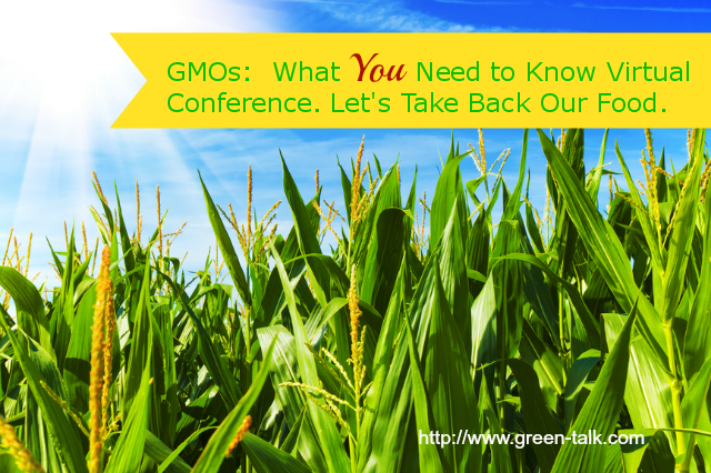 GMOs: What You Need to Know Virtual Conference