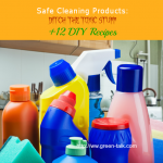 Safe Cleaning Products Ditch the Toxic Stuff.  +DIY Recipes