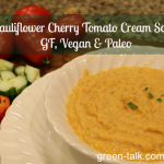 Cauliflower Cherry Tomato Cream Soup