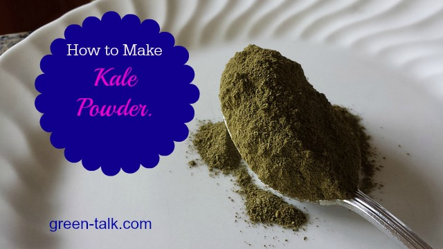 How to Make Kale Powder
