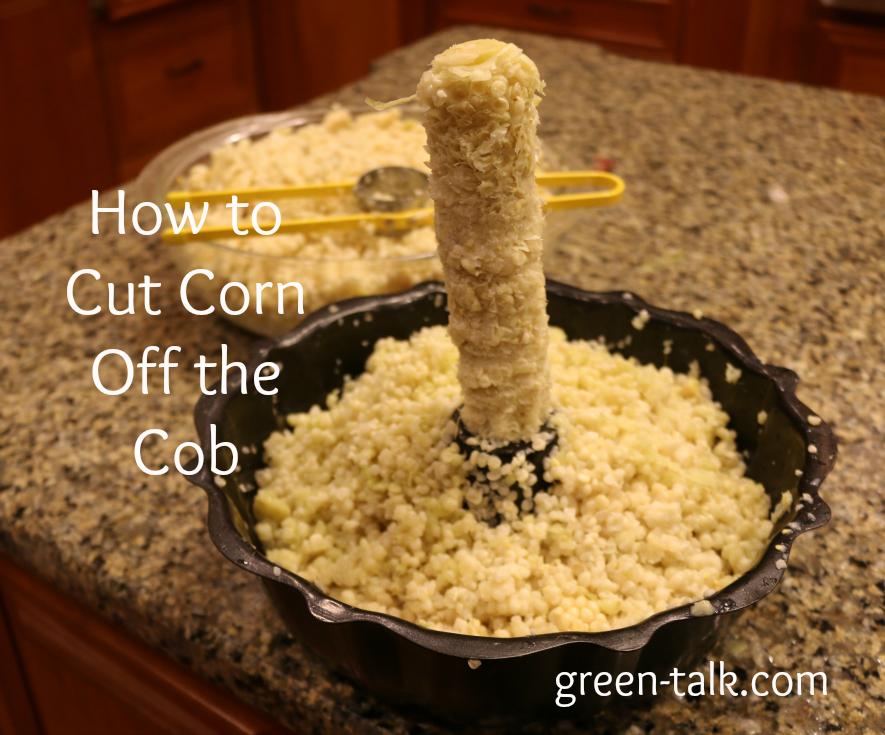 how to cut corn off the cob