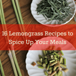 Lemongrass Recipes & Learn How to Cook with it!